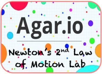 Newton's 2nd Law of Motion Agar.io Lab