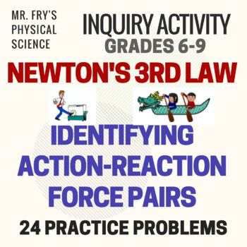 Newton's 3rd Law Identifying Action - Reaction Force Pairs Bulk Practice