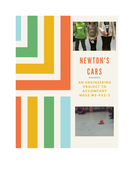 Newton's Cars [An Engineering Project for NGSS MS-PS2-2]