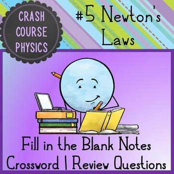 Newton's Laws (Crash Course Physics Notes)