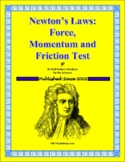 Newton's Laws: Force, Friction, and Momentum Test for Physical Science
