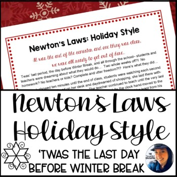 Newton's Laws: Holiday Style