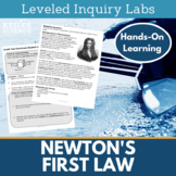 Newton's Laws Inquiry Labs - First Law