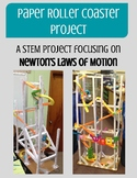 Newton's Laws, Paper Roller Coasters and STEM