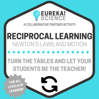 Newton's Laws and Motion Reciprocal Learning Activity