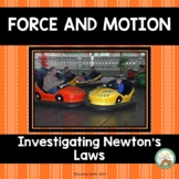 Force and Motion:  Newton's Laws