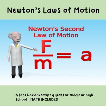 Newton's Laws of Motion - A Lock Box Adventure Quest (WITH math) for STEM Day