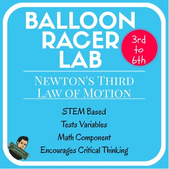 Newton's Laws of Motion Balloon Racer