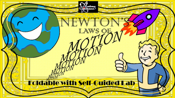Newton's Laws of Motion Foldable + Lab