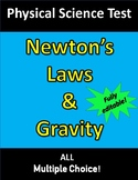 Newton's Laws of Motion & Gravity TEST (for Physical Science)