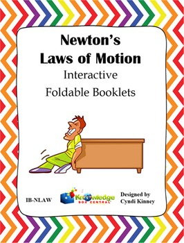 Newton's Laws of Motion Interactive Foldable Booklets (Set of 3)
