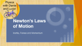 Newton's Laws of Motion PPT and Notes