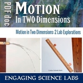 Force and Motion Study: Motion in Two Dimensions | Projectile Motion BUNDLE