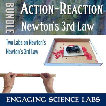 Newton's Third Law—Action Reaction, 2 Hands-On Activities