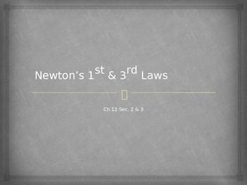Newton's 1st & 3rd Laws PowerPoint