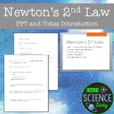 Newton's 2nd Law:  PPT and Student Note Sheets