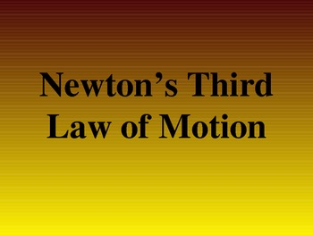 Newton's 3 Law's PowerPoint