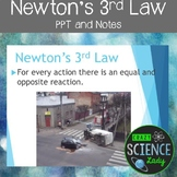 Newton's 3rd Law PPT and Student Notes