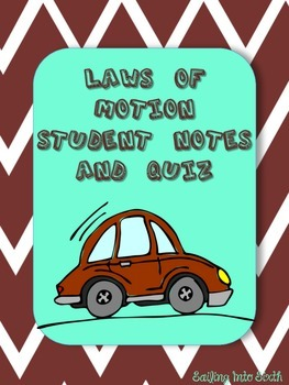 Newton's Laws of Motion - Notes and Quiz