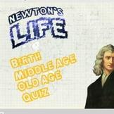 Newton's Life History