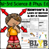 Newton's Three Laws of Motion: A Cross-Curricular Lesson for P.E. and Science