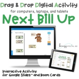 Next Bill Up Digital Activities on Google Slides and Boom