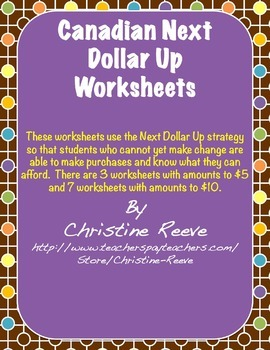 Next CANADIAN Dollar Up Worksheets: Money Skills [Special Education]