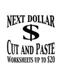 Next Dollar (Dollar Up) Cut and Paste - Worksheets up to 20 Dollars