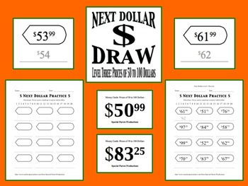 Next Dollar (Dollar Up) Draw: Level 3 (Prices of 50 to 100 Dollars)