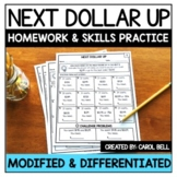 Next Dollar Up Homework and Skills Practice