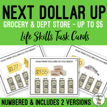 Next Dollar Up - How Many Dollars Do I Need? Task Clip Cards Money Counting