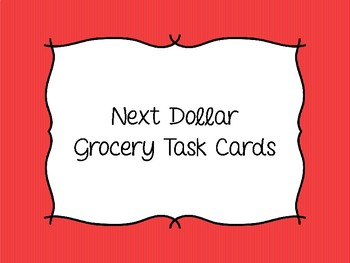 Next Dollar Up - Shopping List & Grocery Words Task Cards