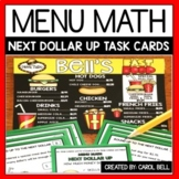 Next Dollar Up Task Cards Menu Math Distance Learning