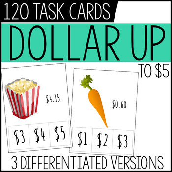 Dollar Up Task Cards - to $5, 3 sets with 120 cards total