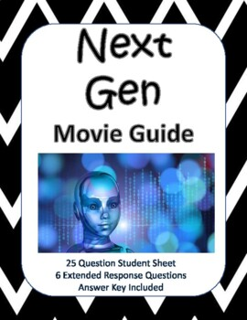 Next Gen - Netflix Original Movie Guide by Nordskog | TpT
