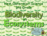 Next Generation Science 2nd Grade Biodiversity in Ecosystems Complete Unit