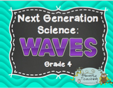 Next Generation Science 4th Grade Waves Complete Unit