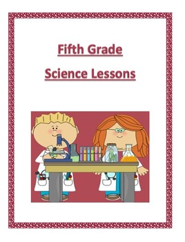 Next Generation Science 5th Grade-Complete Year Lessons Bundled