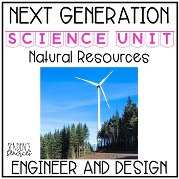 Next Generation Science: Engineering Design and Natural Resources