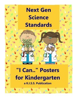 "Next Generation Science ""I Can"" Posters Kinder Level"