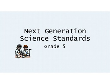 Next Generation Science I Can Statements  for 5th Grade