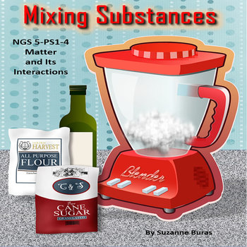 Next Generation Science: Mixing Substances 5-PS1-4