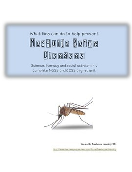 Next Generation Science:  Mosquito Life Cycle and Disease Prevention