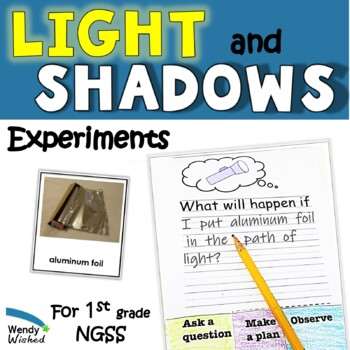 Next Generation Science Standards Light and Shadow Investigation Unit