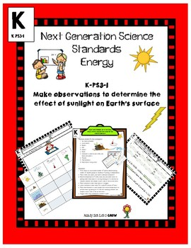 Next Generation Science Standard K-PS3-1 Effect of Sunlight on Earth's Surface
