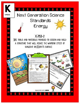 Next Generation Science Standard K-PS3-1 Energy Design and Build