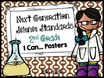 "Next Generation Science Standards 2nd Grade ""I Can"" Posters"