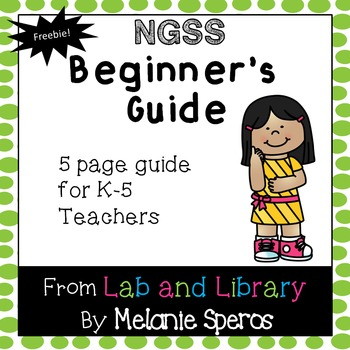 Next Generation Science Standards* Beginner's Guide