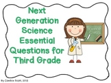 Next Generation Science Standards - Essential Questions fo