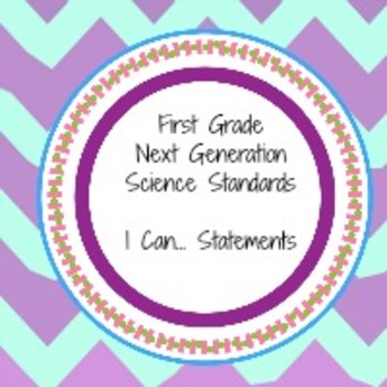 "Next Generation Science Standards ""I can"" statements for first grade"